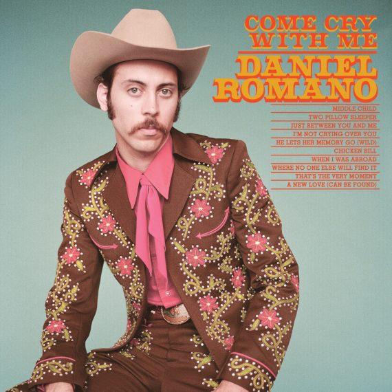 """Daniel Romano """"Come Cry With Me"""", nuevo disco"""