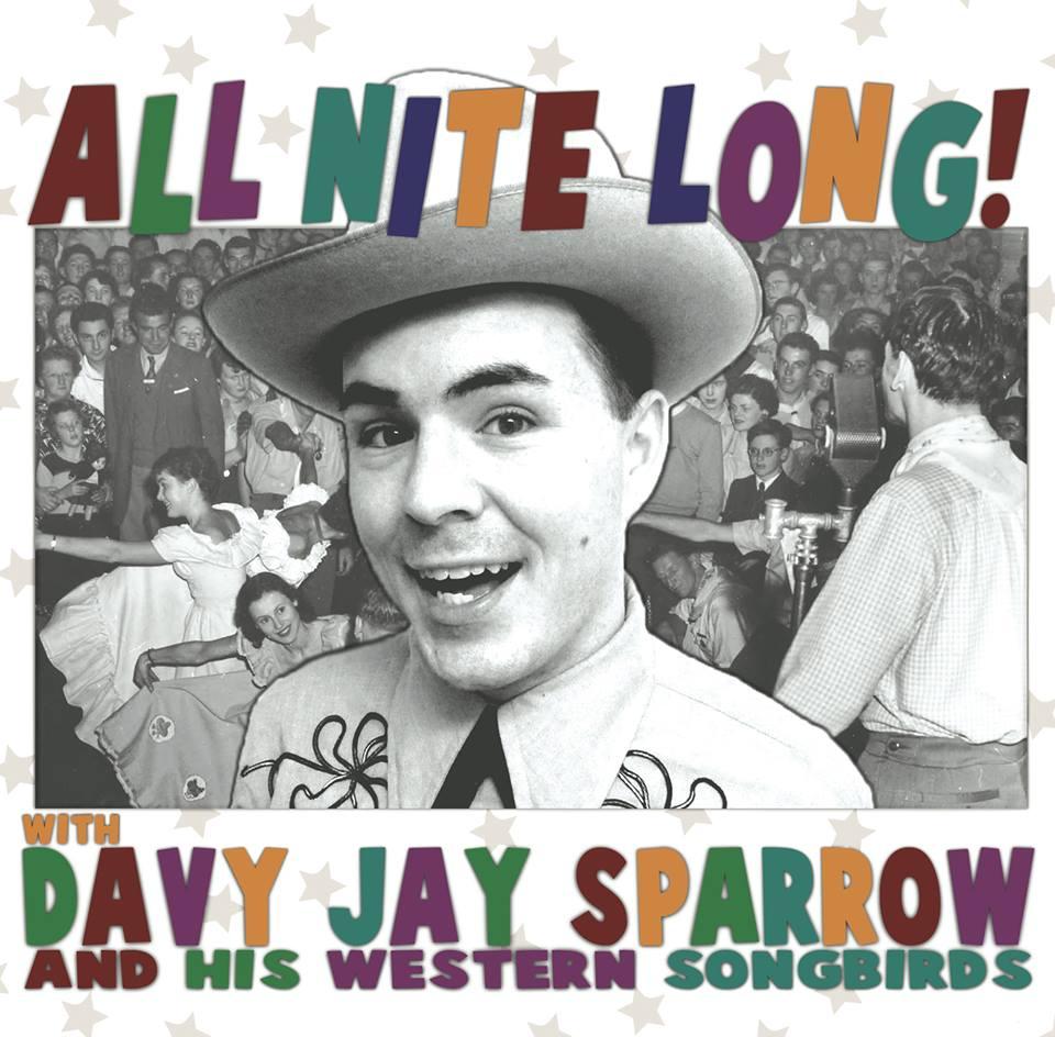 """Davy Jay Sparrow & His Western Songbirds """"All Nite Long!"""", nuevo disco"""