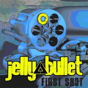 Jelly Bullet tienen nuevo disco First Shot