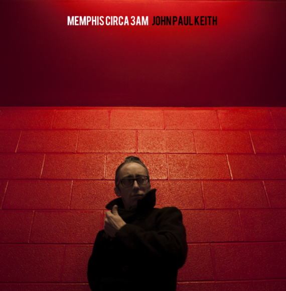 "John Paul Keith ""Memphis Circa 3AM"", nuevo disco"