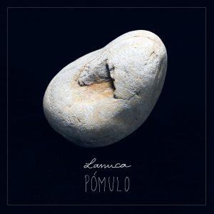 """Lanuca debuta con su disco """"Pómulo"""""""