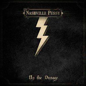 Nashville Pussy Up the Dosage nuevo disco y gira en España 2014