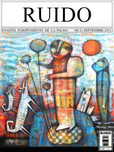 Ruido Fanzine La Palma número 21 en 2013
