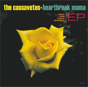 "The Cassavetes ""Heartbreak Mama"", nuevo EP"
