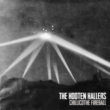 "The Hooten Hallers ""Chillicothe Fireball"", nuevo disco"