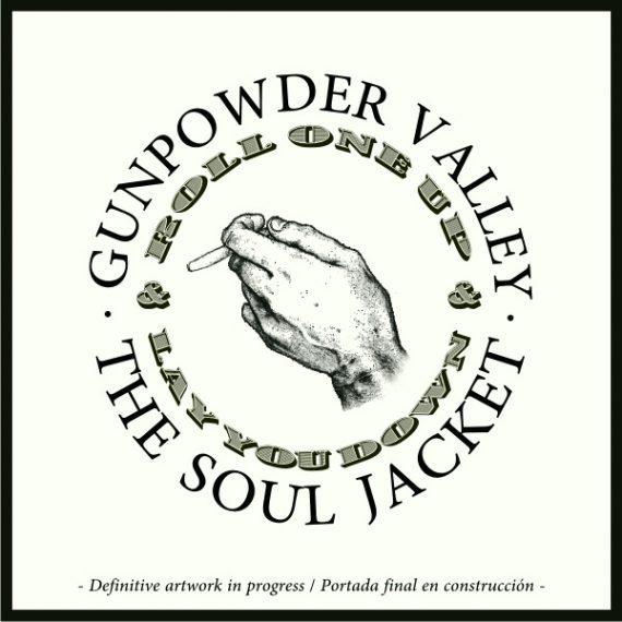 """The Soul Jacket """"Gunpowder Valley"""", nuevo EP adelanto de su próximo disco"""