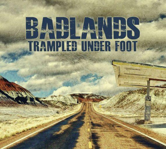 """Trampled Under Foot """"Badlands"""", nuevo disco"""