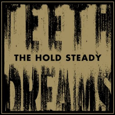 "The Hold Steady ""Teeth Dreams"", nuevo disco"