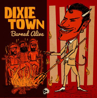"Dixie Town ""Burned Alive"", nuevo disco en directo"