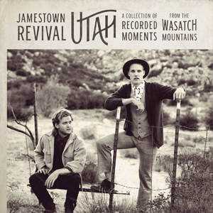 "Jamestown Revival ""Utah"", nuevo disco"