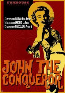 John The Conqueror gira española 2014