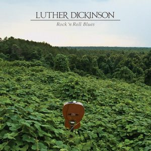 "Luther Dickinson ""Rock 'n Roll Blues"", nuevo disco"