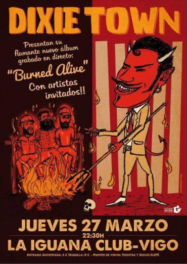 Dixie Town presentan Burned Alive en Vigo y Madrid