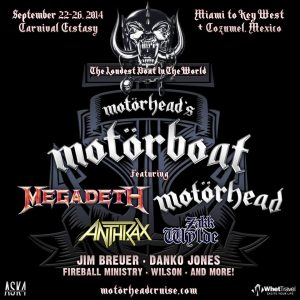 Motörboat con Motörhead, Megadeth, Anthrax, Zakk Wylde, Jim Breuer, Danko Jones o Fireball Ministry