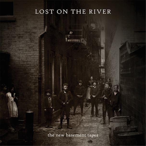 Lost On The River The New Basement Tapes, canciones de Bob Dylan