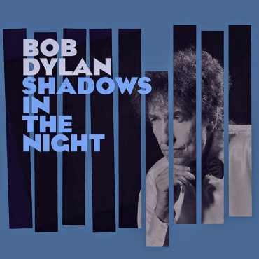 """Bob Dylan anuncia nuevo disco """"Shadows in the Night"""" y le canta a Frank Sinatra"""