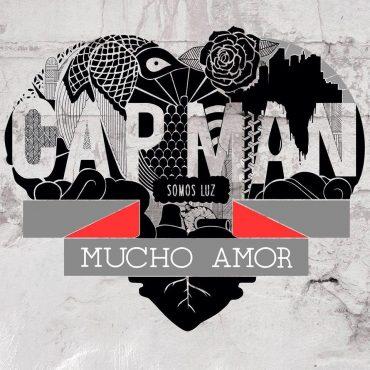 """Capman """"Mucho Amor"""""""