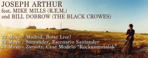 Gira española de Joseph Arthur junto a Mike Mills (R.E.M.) y Bill Dobrow (The Black Crowes)