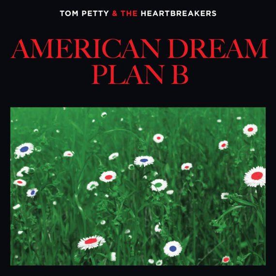 """American Dream Plan B"", nuevo tema de Tom Petty & The Heartbreakers"