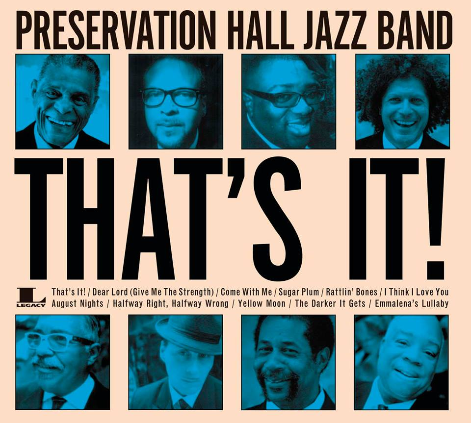 "Preservation Hall Jazz Band ""That's it!"", nuevo disco producido por Jim James y gira española"