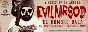 EvilMrSod en el Hombre Bala el 29 agosto 2014 en Santa Cruz de Tenerife