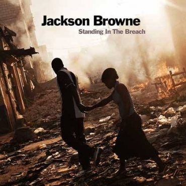 "Jackson Browne ""Standing in the Breach"", nuevo disco"