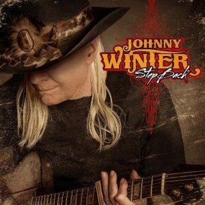 """Johnny Winter ha muerto su último legado """"Step Back"""" en septiembre 2014"""