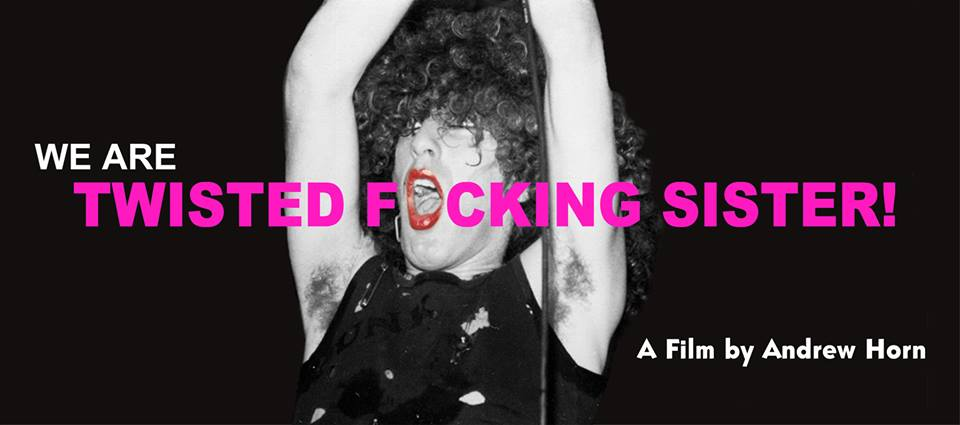 """""""We Are Twisted Fucking Sister"""", film sobre Twisted Sister"""