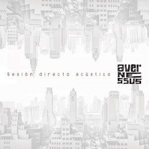 Avernessus Sesión directo acústico, nuevo disco