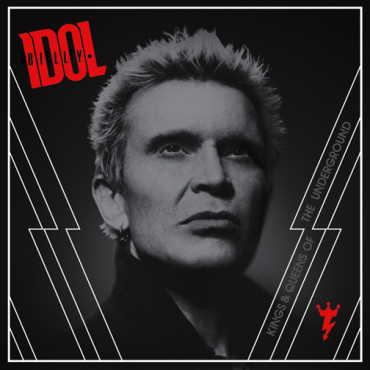 """Billy Idol """"Kings & Queens of the Undergrond"""", nuevo disco"""