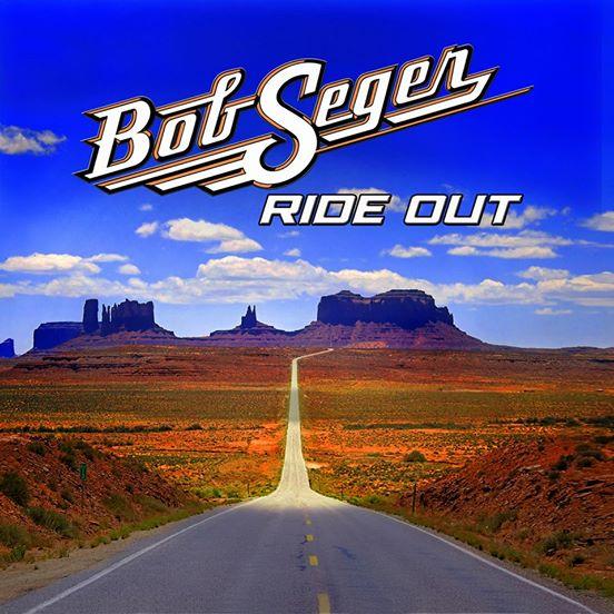 """Bob Seger """"Ride Out"""", nuevo disco"""