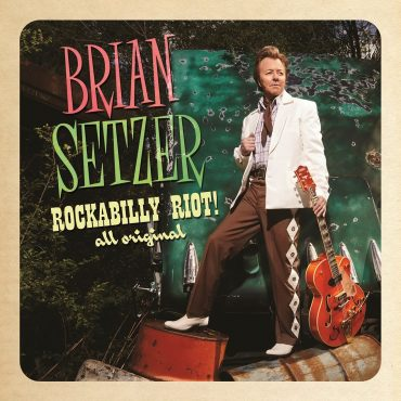 "Brian Setzer ""Rockabilly Riot All Original"", nuevo disco"