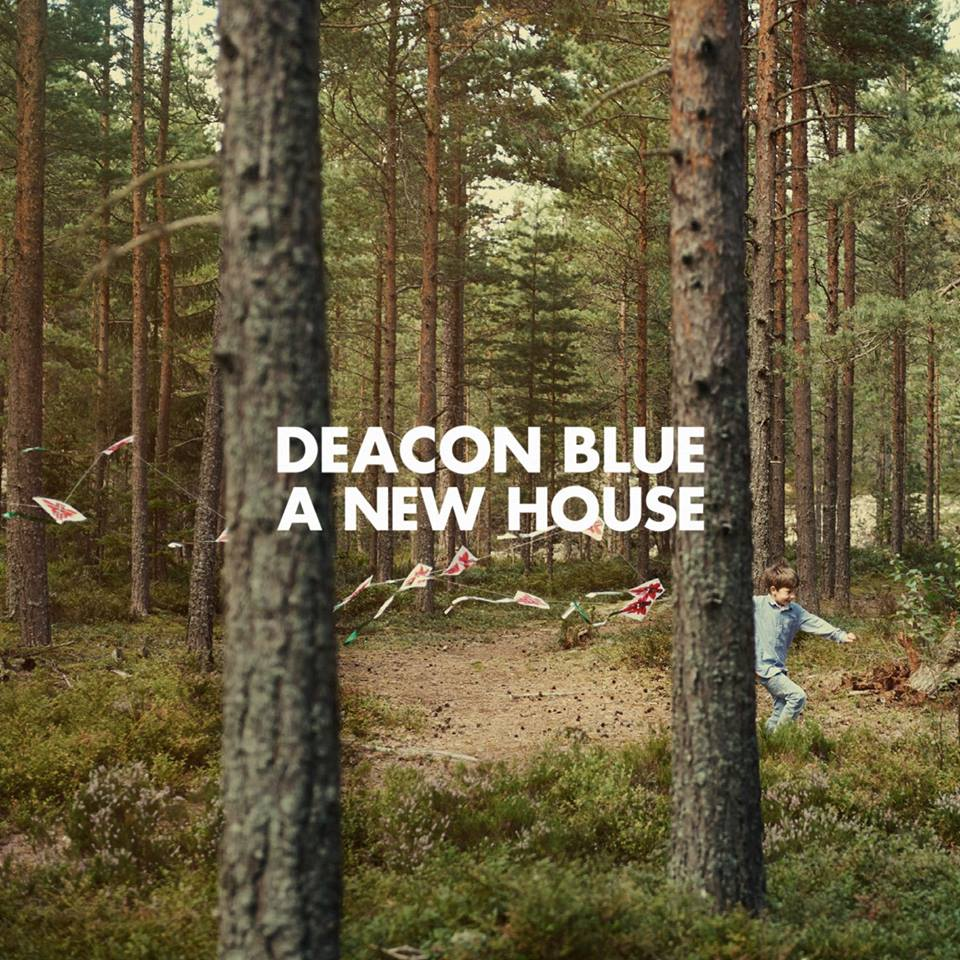Deacon Blue A New House, nuevo disco
