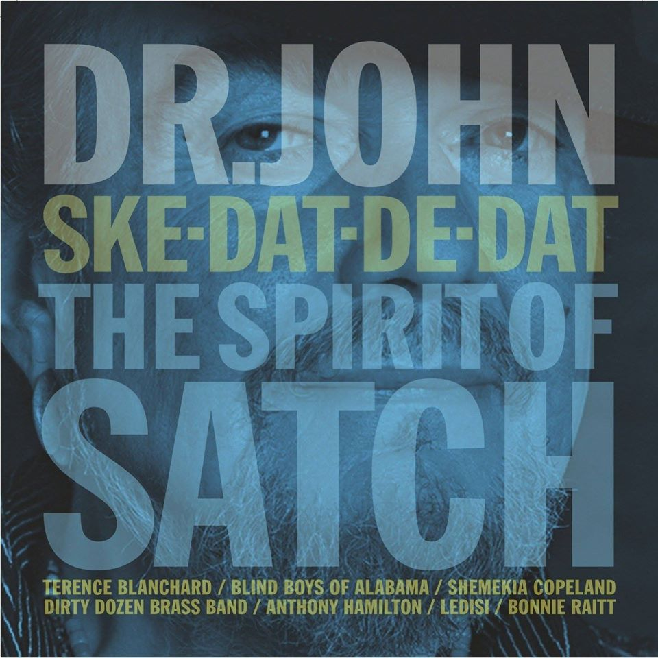 "Dr. John ""Ske-Dat-De-Dat: The Spirit of Satch"", nuevo disco tributo a Louis Armstrong"