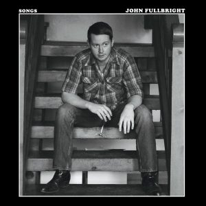 "John Fullbright ""Songs"", nuevo disco"