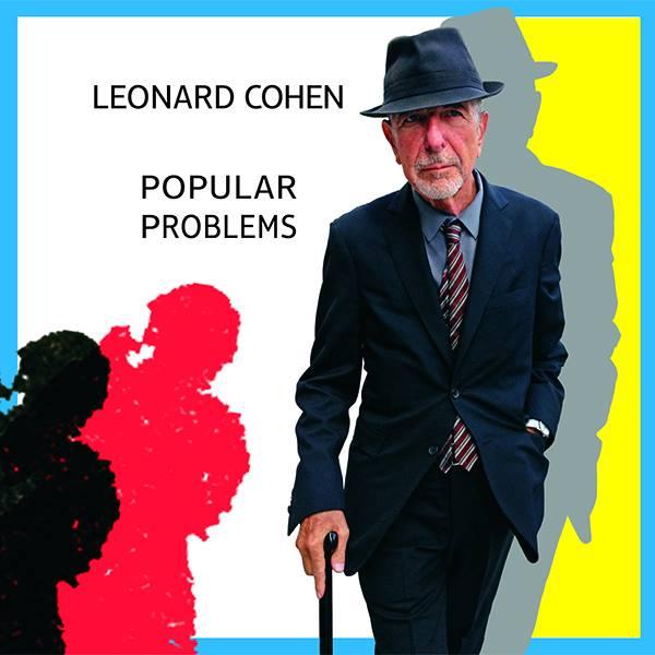 "Leonard Cohen ""Popular Problems"", nuevo disco"