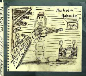"Malcolm Holcombe ""Pitiful Blues"", nuevo disco"