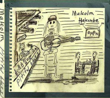 "Malcolm Holcombe ""Pitiful Blues"", nuevo disco"