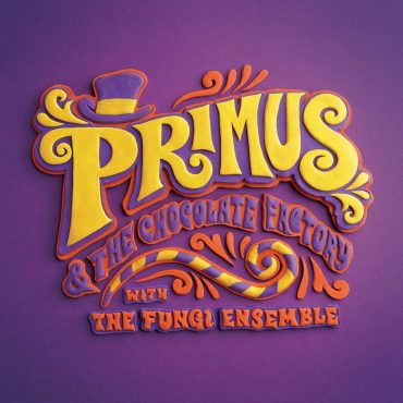 "Primus ""Primus and the Chocolate Factory with the Fungi Ensemble"", nuevo disco"