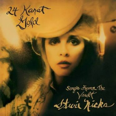 "Stevie Nicks ""24 Karat Gold-Songs From The Vault"", nuevo disco"