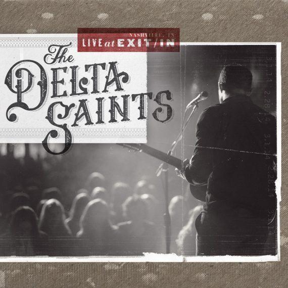 """The Delta Saints """"Live at Exit/In"""", nuevo disco en directo y gira española 2014"""