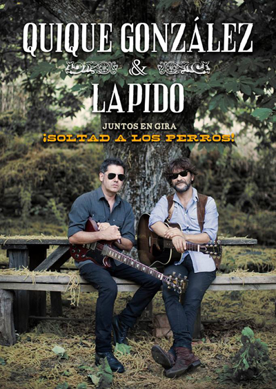 """""""Soltad a los Perros"""" gira conjunta de Lapido y Quique González"""