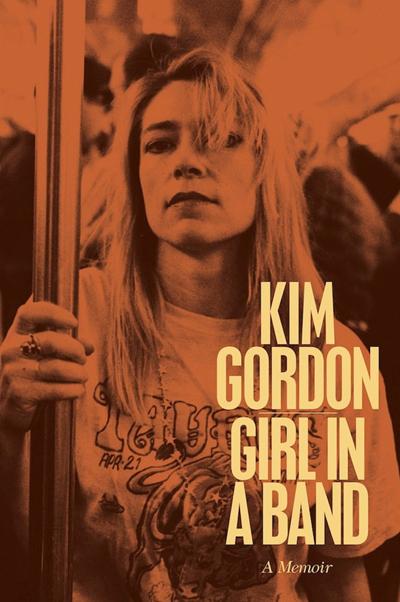 Kim Gordon de Sonic Youth publica sus memorias Girl in a Band