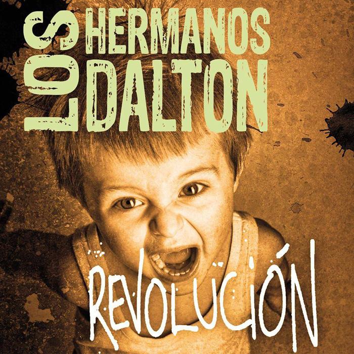 """Los Hermanos Dalton """"Revolución"""", nuevo disco"""