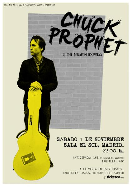 Chuck Prophet entrevistado por dirty rock. Cartel del concierto de Madrid