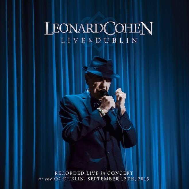 "Leonard Cohen ""Live in Dublin"", nuevo CD y DVD"