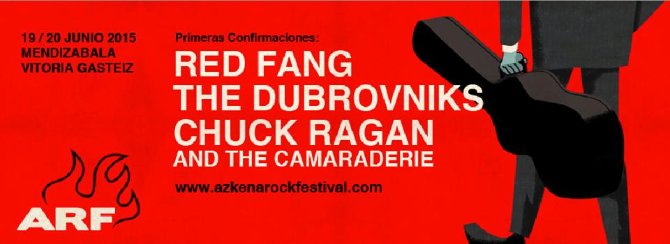 Azkena Rock Festival 2015 confirma fechas y primeros nombres de su cartel con Red Fang, The Dubrovniks y Chuck Ragan and The Camaraderie