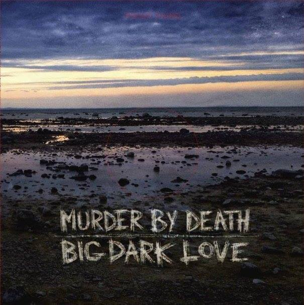 Murder by Death «Big Dark Love», nuevo disco