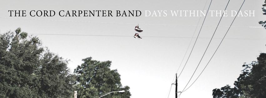 The Cord Carpenter band entrevista y nuevo disco Days Within the dash
