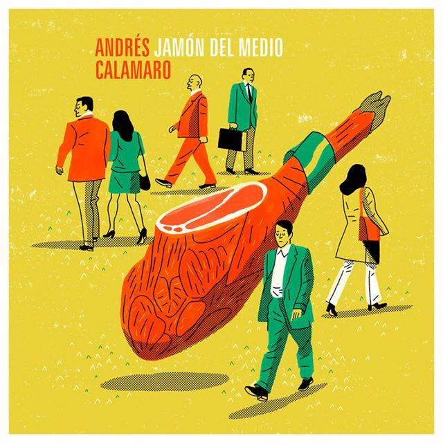 Andrés Calamaro Jamón y Medio nuevo directo